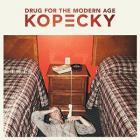 Drug_For_The_Modern_Age-Kopecky