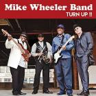 Turn_It_Up_!!-Mike_Wheeler_Band_