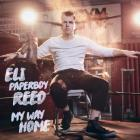 "My_Way_Home-Eli_""_Paperboy_""_Reed_"