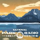 The_Great_Divide_-National_Park_Radio_