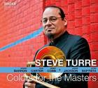 Colors_For_The_Masters_-Steve_Turre