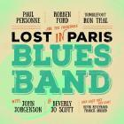Lost_In_Paris_Blues_Band-Robben_Ford_,_Paul_Personne_,_Ron_Thal_