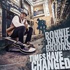 Times_Have_Changed_-Ronnie_Baker_Brooks_